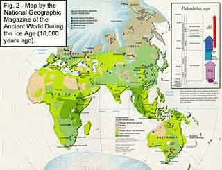 Fig. 2 - Map by National Geographic Magazine of the Ancient World During the Ice Age (18,000 years ago)